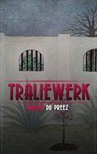 Traliewerk (Afrikaans Edition) 7169