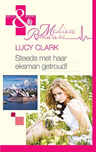 Steeds met haar eksman getroud! (Medies) (Afrikaans Edition) 2071