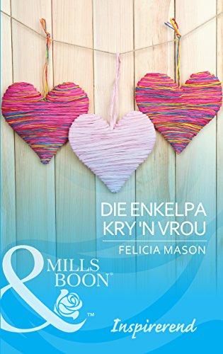 Die enkelpa kry 'n vrou (Inspirerend) (Afrikaans Edition) 2044
