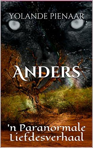 Anders: 'n Paranormale Liefdesverhaal (Afrikaans Edition) 1942