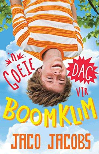 'n Goeie dag vir boomklim (Afrikaans Edition) 50326