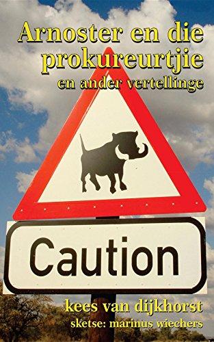 Arnoster en die prokureurtjie en ander vertellinge (Afrikaans Edition) 2079