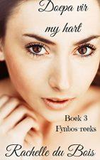 DOEPA VIR MY HART (Fynbos-reeks Book 3) (Afrikaans Edition) 135180