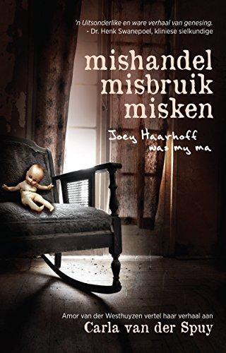 Mishandel, misbruik, misken (Afrikaans Edition) eBoek #eBoeke 154598