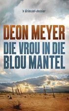 Die vrou in die blou mantel (Afrikaans Edition) Afrikaanse eBoek 172047