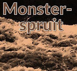 Monsterspruit (Afrikaans Edition) Afrikaanse eBoek 174372