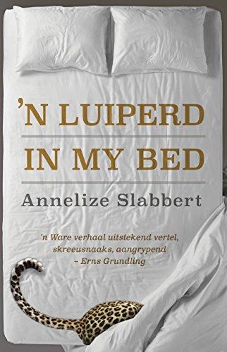 'n Luiperd in my bed (Afrikaans Edition) Afrikaanse eBoek 181606