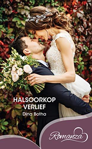 Halsoorkop verlief (Afrikaans Edition) (Romanza) 188036